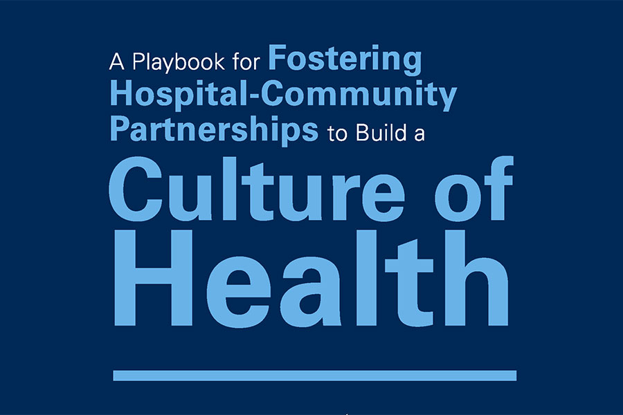 playbook for fostering hospital-community partnerships