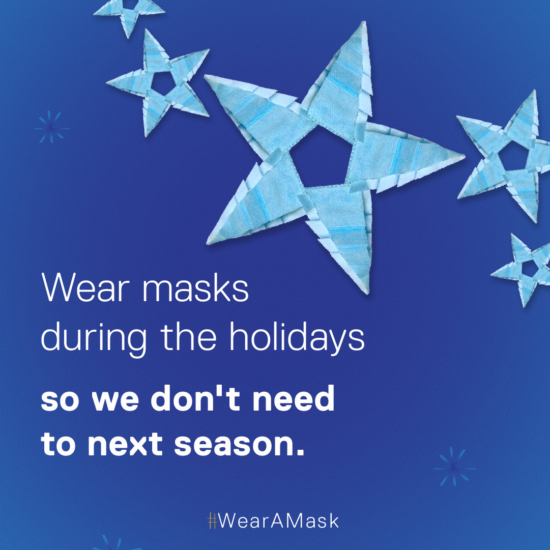 Wear masks during the holidays so we don't need to next season. #WearAMask