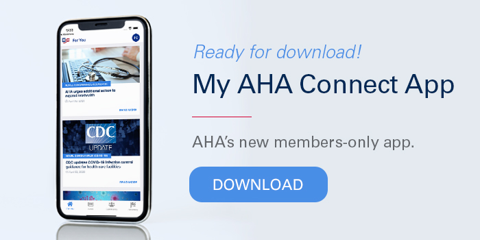 My AHA Connect App banner. Ready for download! My AHA Connect App. AHA's new members-only app. Download.